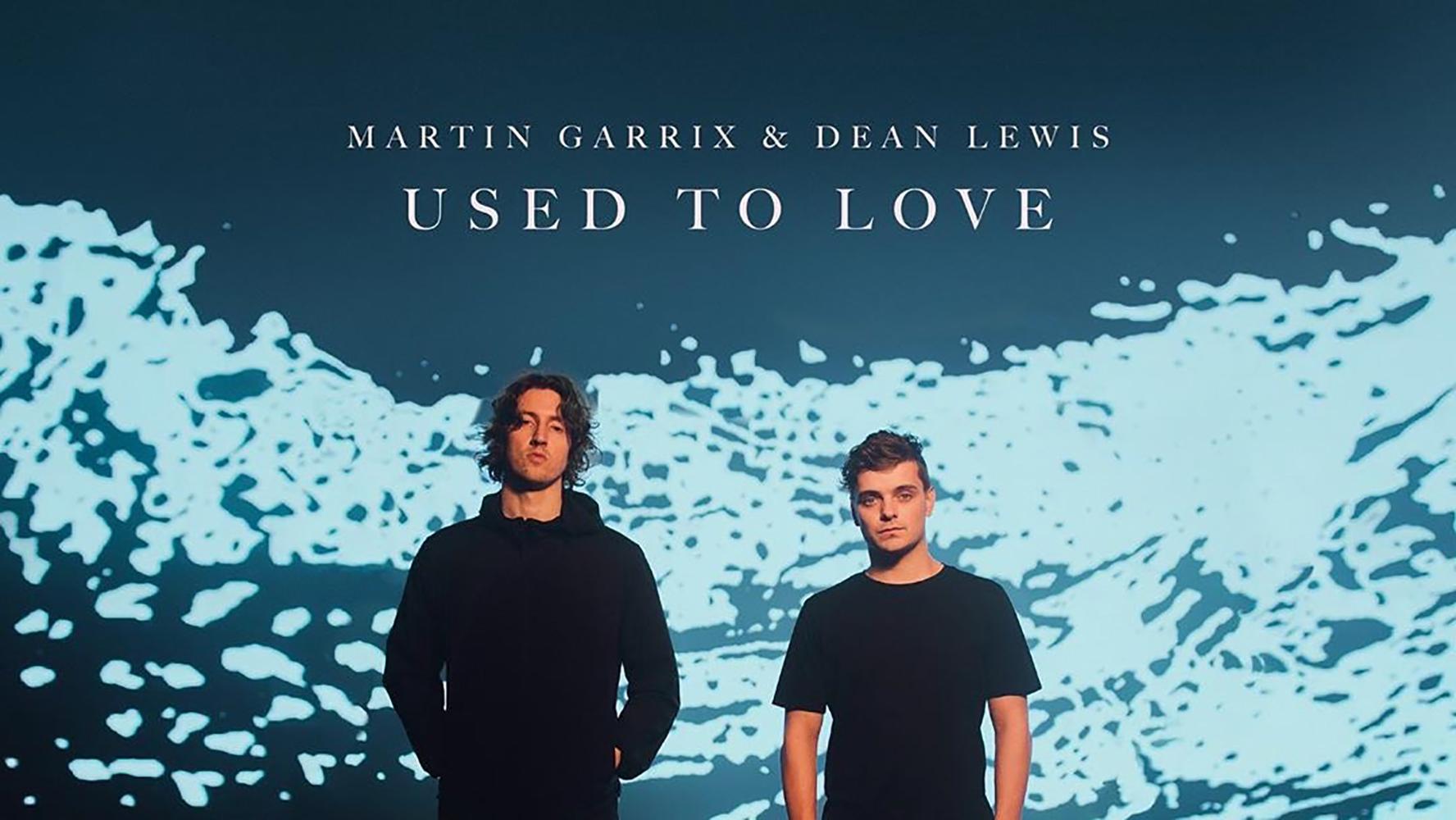 """Martin Garrix + Dean Lewis """"Used To Love"""" ile ilgili görsel sonucu"""